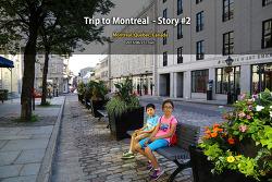 몬트리올 여행 Trip to Montreal - Story #2 (2015.06.23)