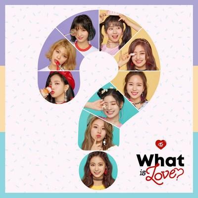 트와이스 What is Love?